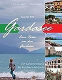 Gardasee, Eine Reise um den Gardasee, zweiter Teil: Von Gardone Riviera bis Peschiera del Garda