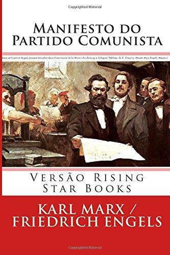 Manifesto do Partido Comunista: Vers??o Rising Star Books: Volume 1 (Cl??ssicos da Rising Star Books) by Karl Marx (2015-02-13)