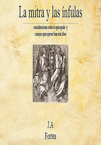 La mitra y las ínfulas por José Antonio Fortea