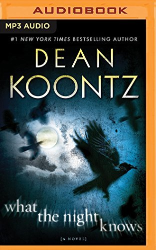 What the Night Knows by Dean R. Koontz (2016-03-29)