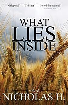 What Lies Inside (English Edition) di [H., Nicholas]