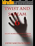Twist and Scream - Volume 6