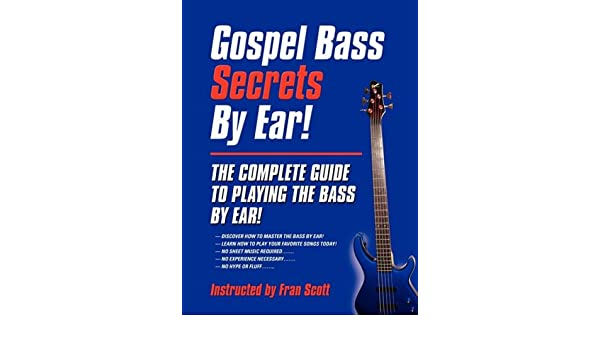 Buy Gospel Bass Secrets By Ear Book Online at Low Prices in India