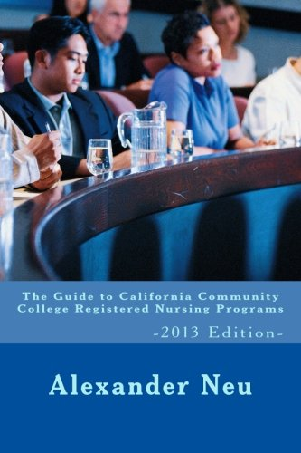 the-guide-to-california-community-college-registered-nursing-programs-2013-edition