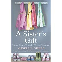 A Sister's Gift by Giselle Green (2011-07-29)