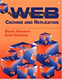 Web Caching and Replication