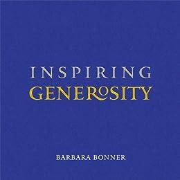 Inspiring Generosity by [Bonner, Barbara]