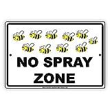 No Spray Zone Bees Metallwand Kunst Blechschild Warnung Malerei Tiermuseum Restaurant Geburtstagsfeier neues Zuhause Ostern Weihnachten Bars Dekor