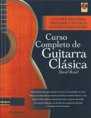 Curso completo de guitarra clásica / Classical guitar complete course por David Braid