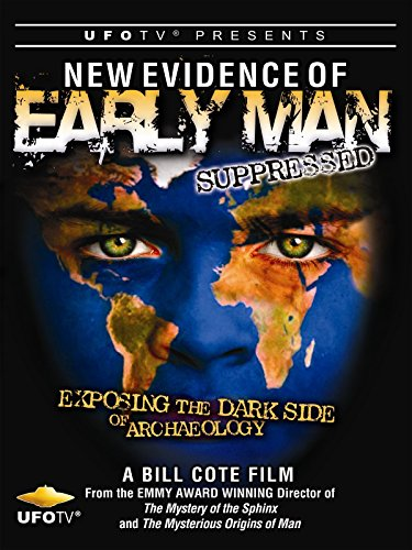 ufotv-presents-new-evidence-of-early-man-suppressed-the-dark-side-of-archaeology