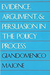 Evidence, Argument, and Persuasion in the Policy Process (Revised)