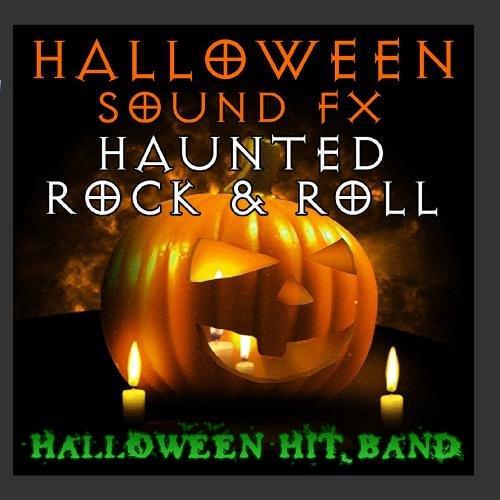 Halloween Sound FX - Haunted Rock & Roll