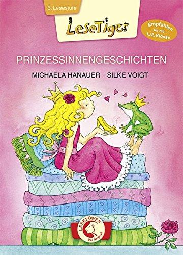 Lesetiger - Prinzessinnengeschichten: Großbuchstabenausgabe