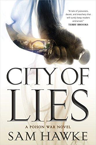 City of Lies: A Poison War Novel (The Poison Wars) di [Hawke, Sam]