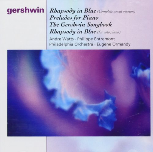 Rhapsody In Blue, Préludes Pour Piano, The Gershwin Songbook...