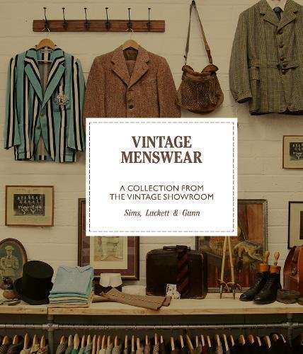Eine Kostüm Sims - Vintage Menswear: A Collection from the Vintage Showroom Pocket Edition (Mini)