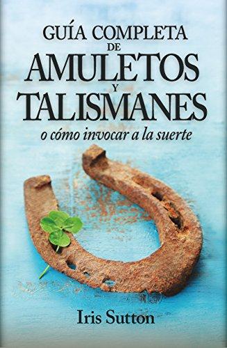 Guía Completa  Amuletos Y Talismanes (Enigma)