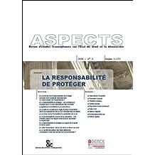 La Responsabilité de Protéger. Revue Aspects No. 2
