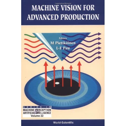 Machine Vision for Advanced Production