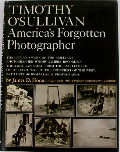 Timothy Sullivan: America's Forgotten Photographer