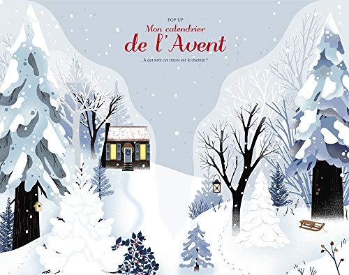 Mon Calendrier de l'Avent (pop-up) - A qui sont ces traces sur le chemin? par Francoise De guibert
