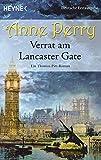 Verrat am Lancaster Gate: Ein Thomas-Pitt-Roman (Die Thomas & Charlotte-Pitt-Romane, Band 31)