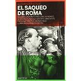 El Saqueo De Roma (papel de liar)