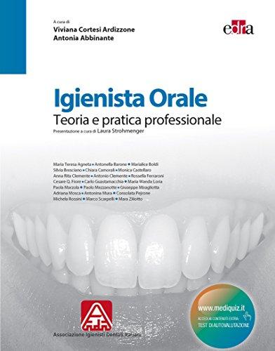 Igienista Orale: Teoria e pratica professionale