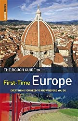 The Rough Guide First-Time Europe 8 (Rough Guide to First-Time Europe) by Doug Lansky (2010-02-01)