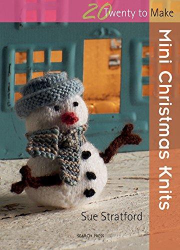 Mini Christmas Knits Twenty Make