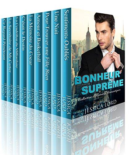 Bonheur Suprême (Collection d'Histoires Romantiques)