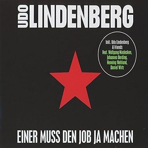 Einer Muss Den Job Ja Machen (Udo Lindenberg Cds)