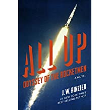 ALL UP: Odyssey of the Rocketmen (English Edition)