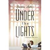 Under the Lights: A Daylight Falls Novel