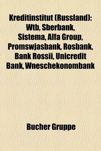 kreditinstitut-russland-wtb-sberbank-sistema-alfa-group-promswjasbank-rosbank-bank-rossii-unicredit-