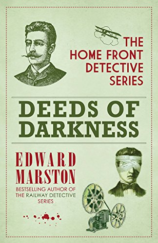 Deeds of Darkness (The Home Front Detective Series) por Edward Marston