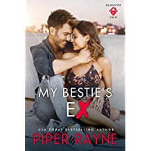 My Bestie's Ex (The Rooftop Crew Book 1) (English Edition)