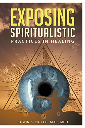 Exposing Spiritualistic Practices in Healing