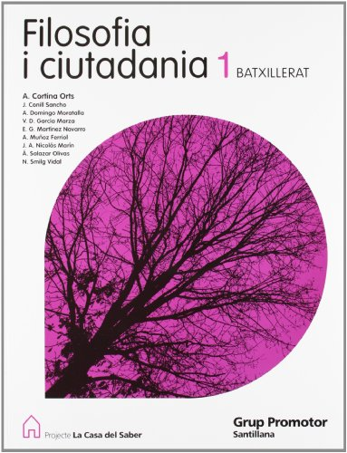 Filosofia I Ciutadania 1 Batxillerat La Casa Del Saber Catalan Grup Promotor