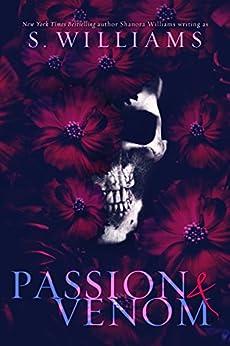 Passion & Venom (Venom Trilogy Book 1) (English Edition) di [Williams, S., Williams, Shanora]
