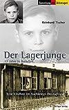 Der Lagerjunge: 17 Jahre in Baracken. 1945 bis 1962 (Sammlung der Zeitzeugen)