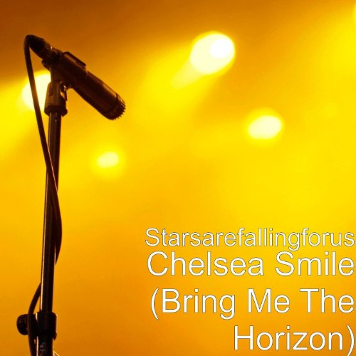 Chelsea Smile (Bring Me The Horizon) [Explicit]