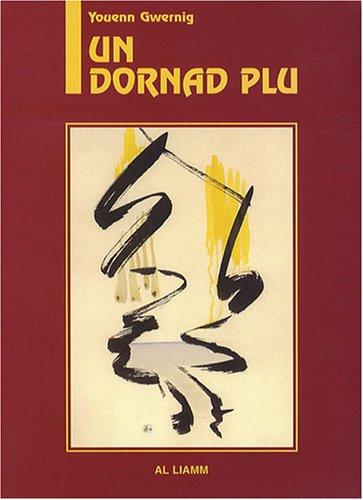 Un dornad plu : Edition bilingue breton-anglais
