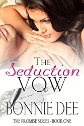 The Seduction Vow (The Promise Series Book 1)