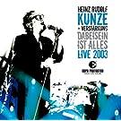 Dabeisein Ist Alles - Live 2003