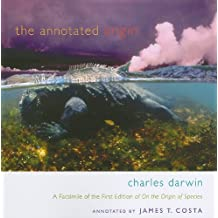 The Annotated Origin: A Facsimile of the First Edition of On the Origin of Species