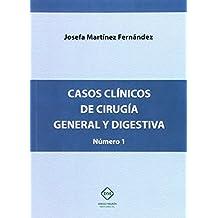 CASOS CLINICOS DE CIRUGIA GENERAL Y DIGESTIVA NUMERO 1