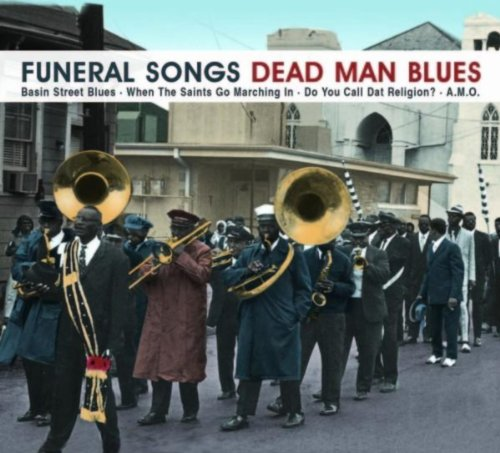 Funeral Songs – Dead Man Blues