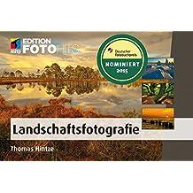 Landschaftsfotografie (Edition FotoHits)