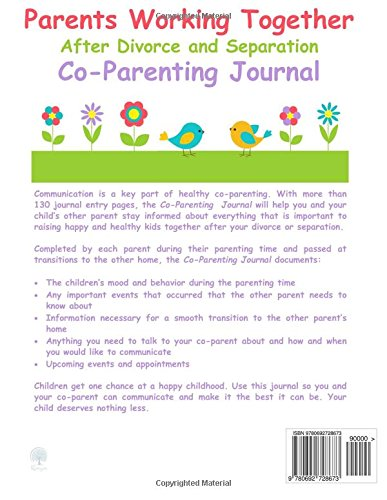 Parents Working Together After Divorce and Separation: a Co-Parenting Journal